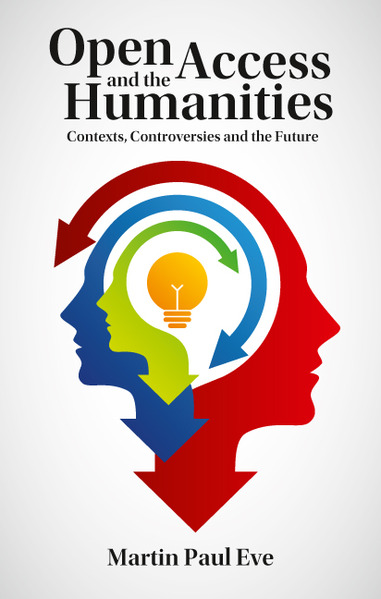 Open Access and the Humanities